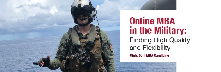 Online MBA in the Military: Finding High Quality and Flexibility from the perspective of SCU MBA candidate Chris Dall