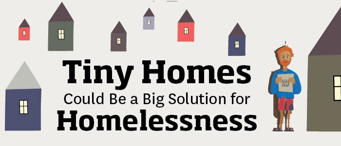 Tiny Houses, solution for homelessness