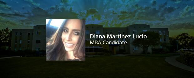 Photo of student, Diana Martinez Lucio, MBA Candidate, on campus background